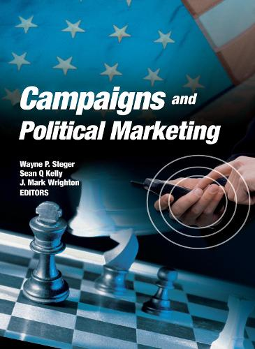 Campaigns and Political Marketing (Hardback)