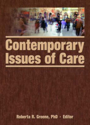 Contemporary Issues of Care (Hardback)