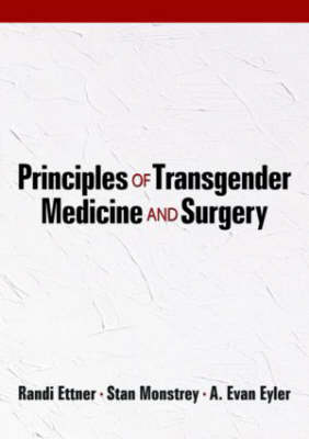 Principles of Transgender Medicine and Surgery (Hardback)