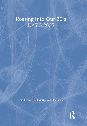 Roaring Into Our 20's: NASIG 2005 (Hardback)