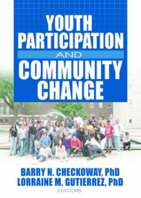 Youth Participation and Community Change (Hardback)