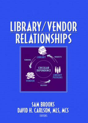 Library/Vendor Relationships (Hardback)