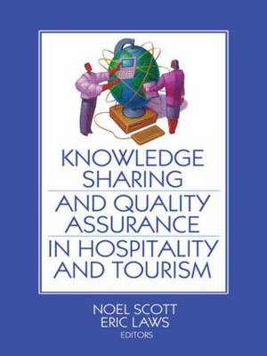 Knowledge Sharing and Quality Assurance in Hospitality and Tourism (Paperback)