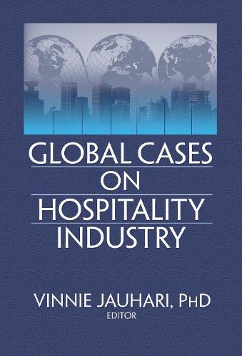Global Cases on Hospitality Industry (Hardback)