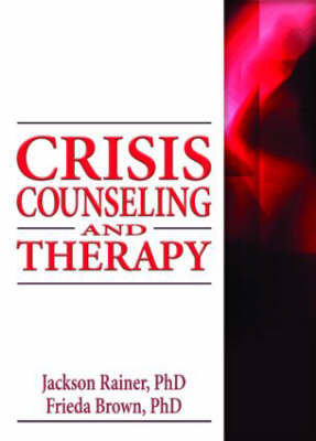 Crisis Counseling and Therapy (Hardback)