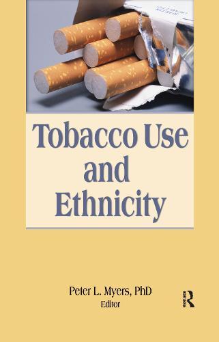 Tobacco Use and Ethnicity (Hardback)