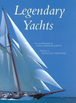 Legendary Yachts (Hardback)