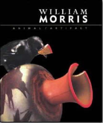 William Morris: Animal/Artifact (Hardback)