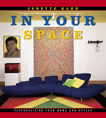 In Your Space: Personalizing Your Home and Office (Hardback)