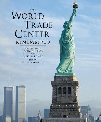 The World Trade Center Remembered (Paperback)