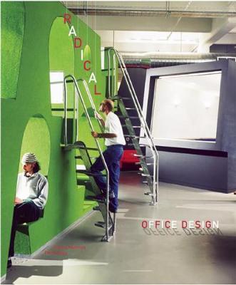Radical Office Design (Hardback)