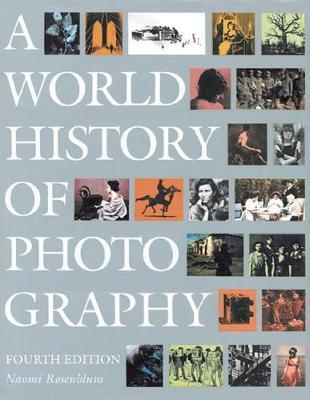 World History of Photography 4th Edition (Hardback)