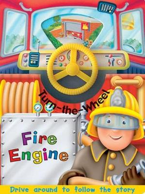 Fire Engine - Turn the Wheel (Board book)