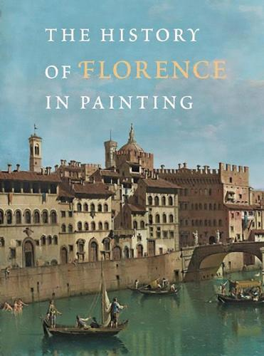 The History of Florence in Painting (Hardback)