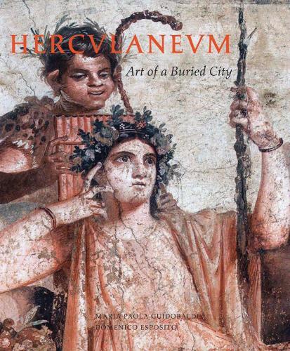 Herculaneum: Art of a Buried City (Hardback)