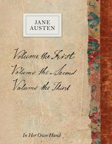 Volume the Second by Jane Austen: In Her Own Hand - Jane Austen: In Her Own Hand 2 (Hardback)