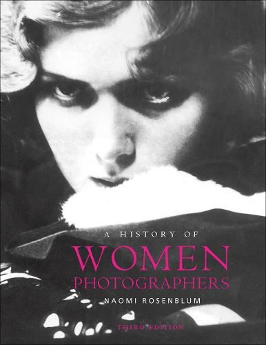 A History of Women Photographers (Paperback)