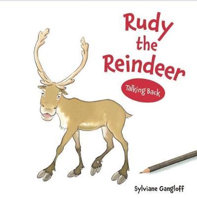 Rudy the Reindeer: Talking Back Series (Hardback)