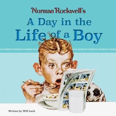 Norman Rockwell's A Day in the Life of a Boy (Hardback)