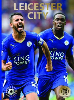 Leicester City - World Soccer Legends (Hardback)