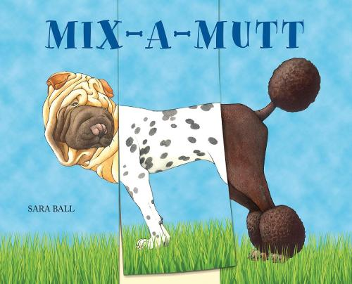Mix-a-Mutt (Board book)