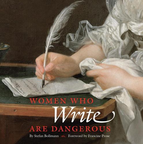 Women Who Write Are Dangerous (Hardback)