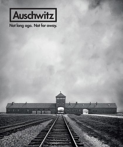 Auschwitz: Not Long Ago. Not Far Away. (Hardback)