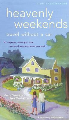 Heavenly Weekends: 2: Travel without a Car (Paperback)