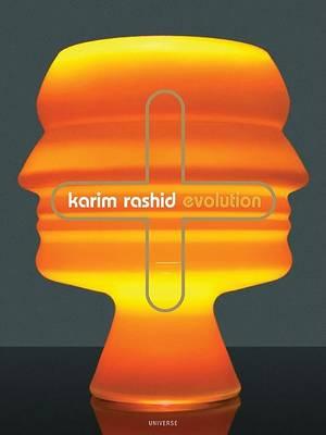 Karim Rashid: Evolution (Hardback)