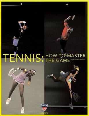 Tennis: How to Master the Game (Paperback)