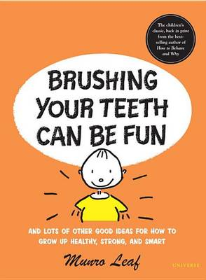 Brushing Your Teeth Can be Fun (Hardback)