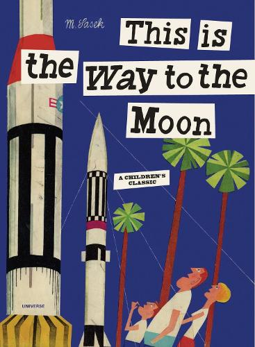 This Is the Way to the Moon (Hardback)
