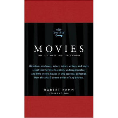 Movies: From the Arts and Letters Series of City Secrets (Hardback)