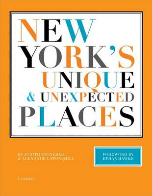 New York's Unique and Unexpected Places - New York Bound Books (Hardback)