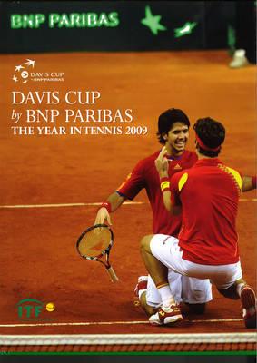 Davis Cup 2009: The Year in Tennis (Hardback)