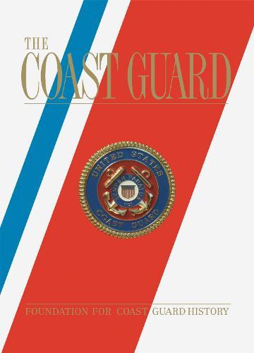 The Coast Guard (Hardback)