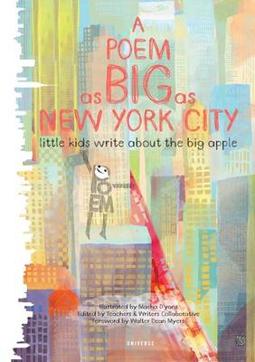 A Poem as Big as the City: Little Kids Write About the Big Apple (Hardback)