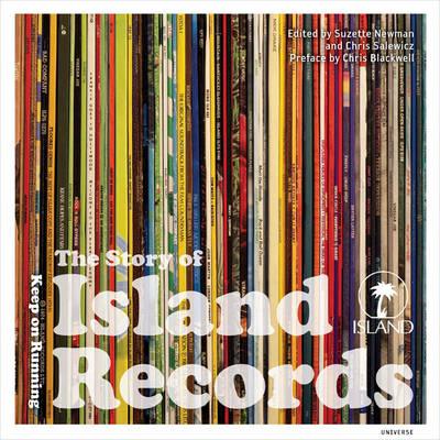 The Story of Island Records: Keep on Running (Hardback)