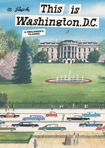 This Is Washington, D. C. (Hardback)