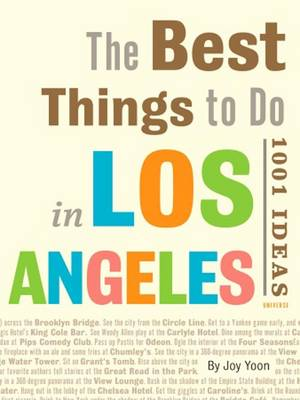Best Things to Do in Los Angeles: 1001 Ideas (Paperback)