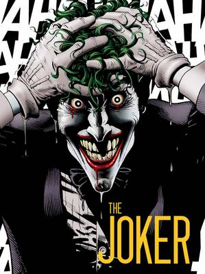 Joker: A Visual History of the Clown Prince of Crime (Hardback)