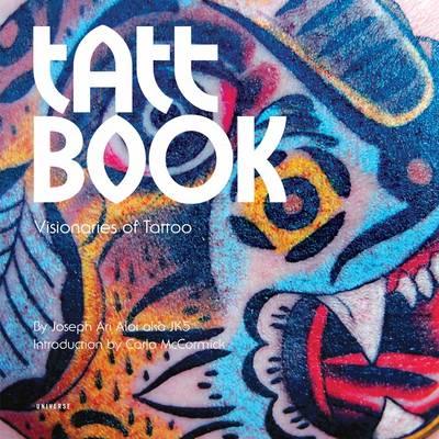 Tatt Book: Visionaries of Tattoo (Paperback)