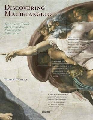 Discovering Michelangelo: The Art Lover's Guide to Understanding Michelangelo's Masterpieces (Hardback)