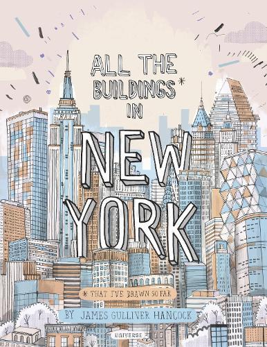 All the Buildings in New York: That I've Drawn So Far (Hardback)