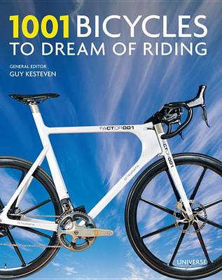 1001 Bicycles to Dream of Riding (Hardback)