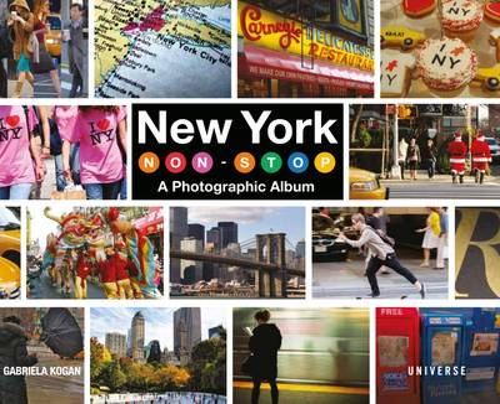 New York Non-Stop: A Photographic Album (Hardback)