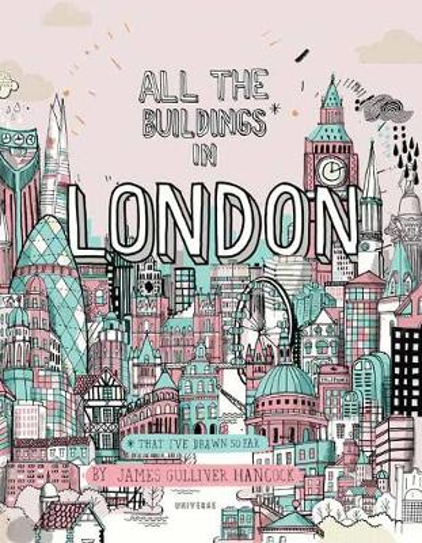 All the Buildings in London: That I've Drawn So Far (Hardback)
