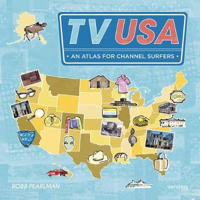 TV USA: An Atlas for Channel Surfers (Paperback)