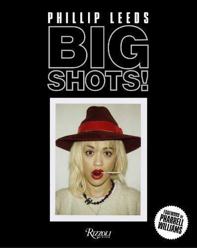 Big Shots!: Polaroids from the World of Hip-Hop and Fashion (Hardback)