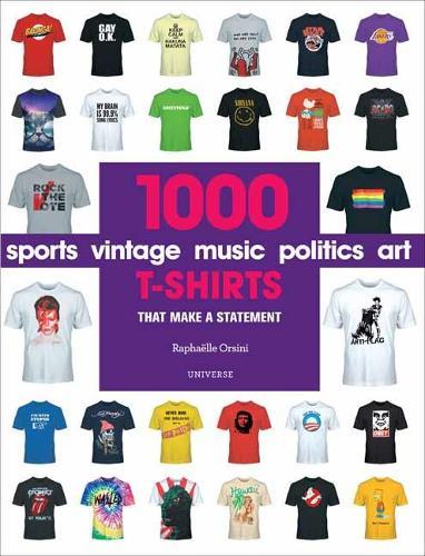 1000 T-Shirts: That Make a Statement (Paperback)